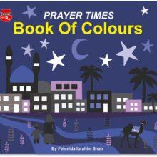 Little Ummah - Prayer Times Book of Colours (Front)