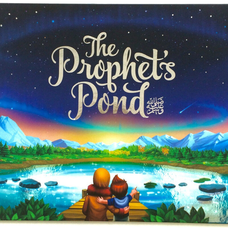 Little Ummah - The Prophet`s Pond