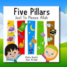 Little Ummah - Five Pillars_Just To Please Allah