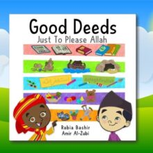 Little Ummah - Good Deeds Just To Please Allah