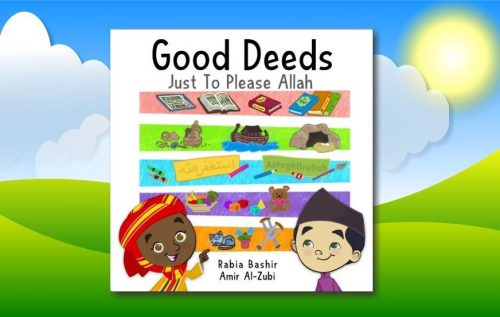 Little Ummah - Good Deeds Just To Please Allah
